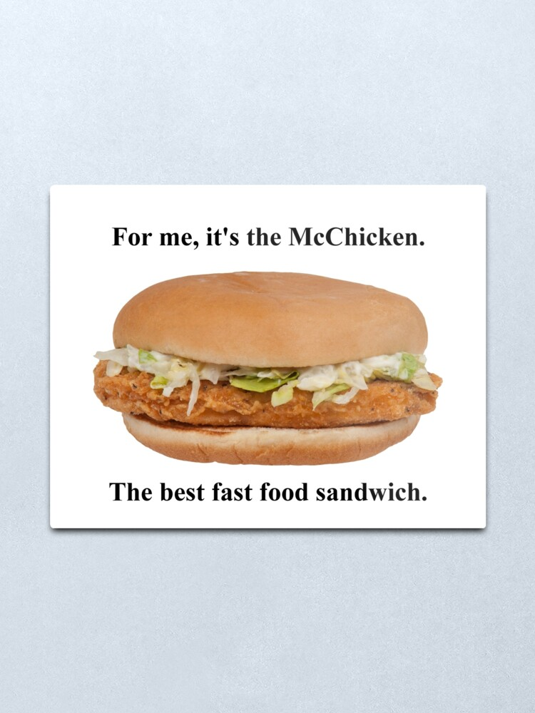 For me it is the mcchicken